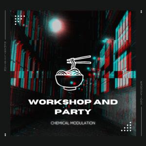 Workshop & Party
